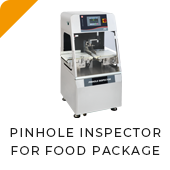 PINHOLE INSPECTOR FOR FOOD PACKAGE